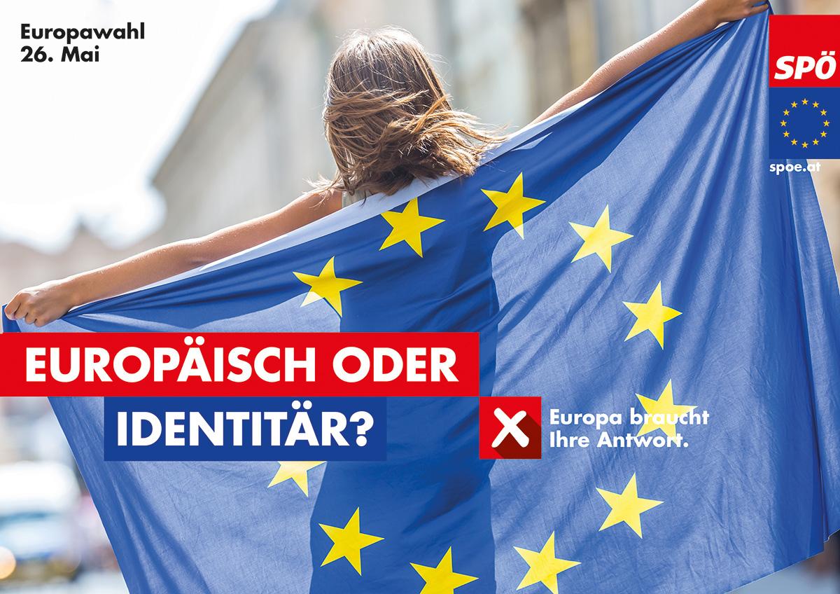 Europäisch oder Identitär? Europa braucht Ihre Antwort.